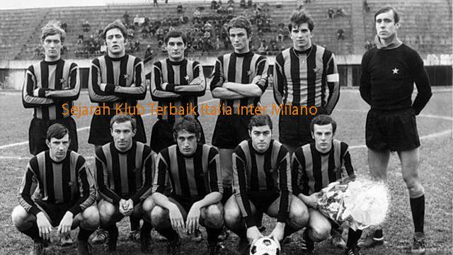 Sejarah Klub Terbaik Italia Inter Milano